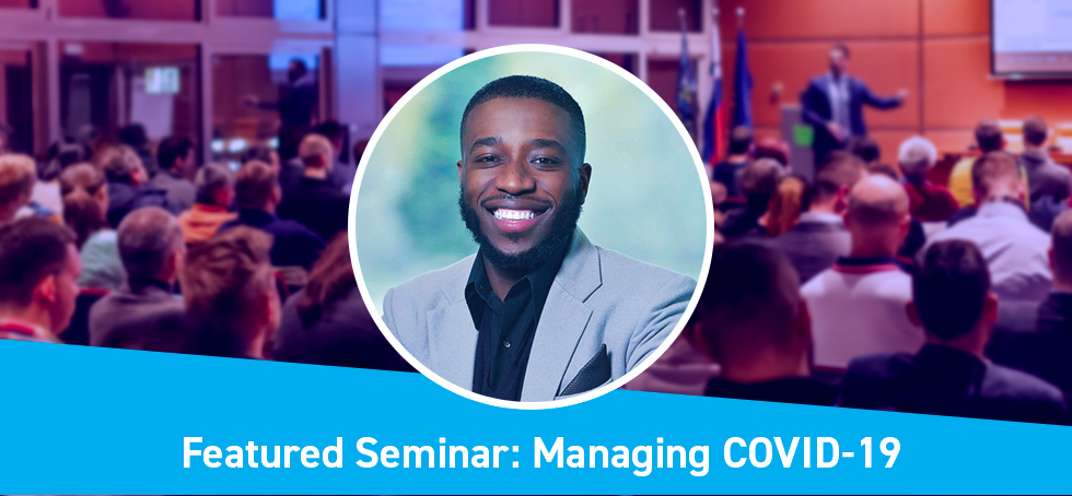 Featured Seminar: How to Manage Coronavirus / COVID-19 In Your Facility